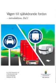 Vägen till självkörande fordon - introduktion. SOU 2018:16