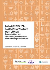 Almega Vårdföretagarna, Kollektivavtal, Allmänna villkor och Löneavtal, Bransch E – Vård och behandlingsverksamhet samt omsorgsverksamhet, 2019