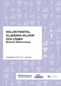 Almega Vårdföretagarna, F, Äldreomsorg, Allmänna villkor och Löneavtal, 2019
