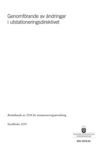 Genomförande av ändringar i utstationeringsdirektivet (SOU 2019:25)