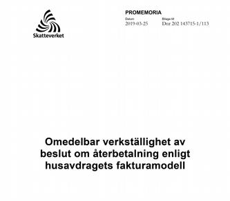 Skatteverkets promemoria, Omedelbar verkställighet av beslut om återbetalning enligt husavdragets fakturamodell