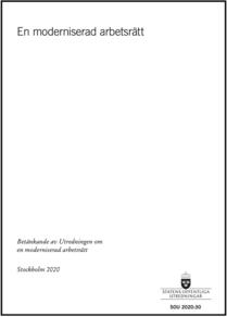 En moderniserad arbetsrätt, SOU 2020:30