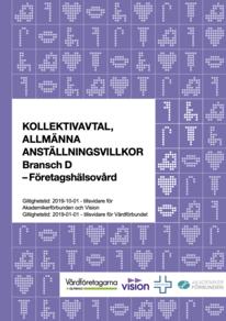 Almega Vårdföretagarna, Kollektivavtal, allmänna anställningsvillkor Bransch D, Företagshälsovård, 2019-10-01 och tillsvidare