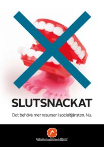 Affischer Slutsnackat A3