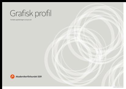 Grafisk profil för Akademikerförbundet SSR och Svensk Chefsförening