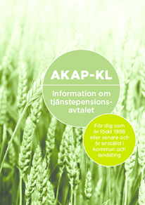 Broschyr om AKAP-KL för dig som är född 1986 och senare