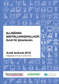 Almega Bemanningsföretagen Allmänna anställningsvillkor 2013-2016