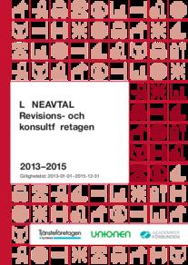Almega Revisions- och konsultföretagen Löneavtal 2013-2015