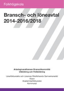 Arbetsgivaralliansen, Bransch- och löneavtal för Folkhögskola, 2014-2016