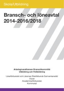 Arbetsgivaralliansen Bransch- och löneavtal Skola och Utbildning, 2014-2016