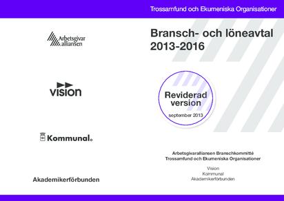 Arbetsgivaralliansen Trossamfund och Ekumeniska Organisationer - Bransch- och löneavtal 2013-2016