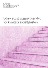 Lön -  strategiskt verktyg för kvalitet