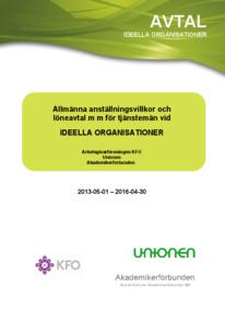 KFO Ideella organisationer Allmänna anställningsvillkor och löneavtal 2013-2016