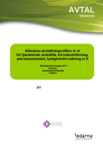 KFO Industri, Petroleum, Fastighet Allmänna villkor och Löneavtal 2013-2016