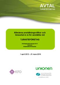KFO Tjänsteföretagen Allmänna villkor och Löneavtal 2013-2016