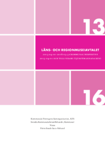 KFS Läns- och Regionmuséer 2013 - 2016