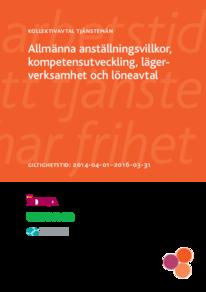 Kollektivavtal för tjänstemän, Allmäna anställningsvillkor, kompetensutveckling, lägerverksamhet och löneavtal 2014-2016
