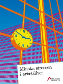 Minska stressen i arbetslivet - handlingsprogram