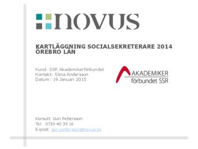 2015-01-19 Novus: Kartläggning socialsekreterare Örebro län