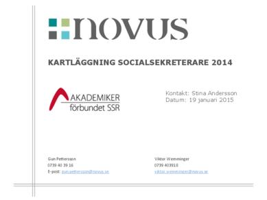 Novusundersökning - Kartläggning om arbetssituationen för socialsekreterare, 2015-01-19