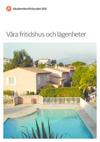 Våra fritidshus och lägenheter